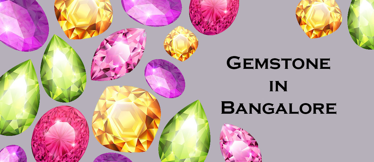 Gemstone In Bangalore