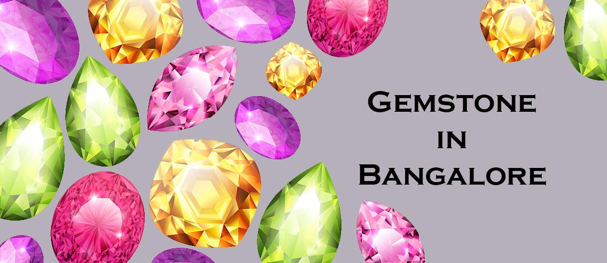 Gemstone In Bangalore