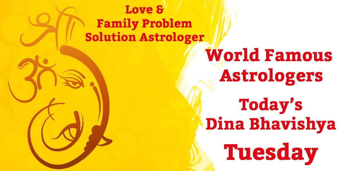 Tuesday Dina Bhavishya