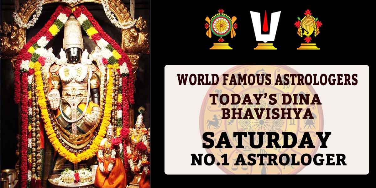 Saturday Dina Bhavishya