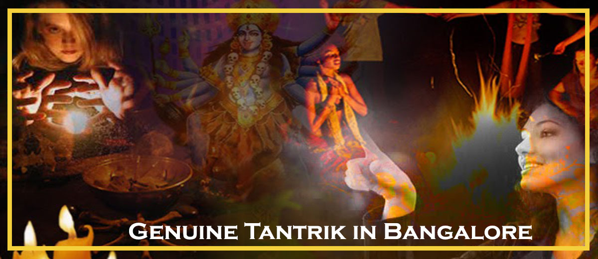 Genuine Tantrik in Bangalore