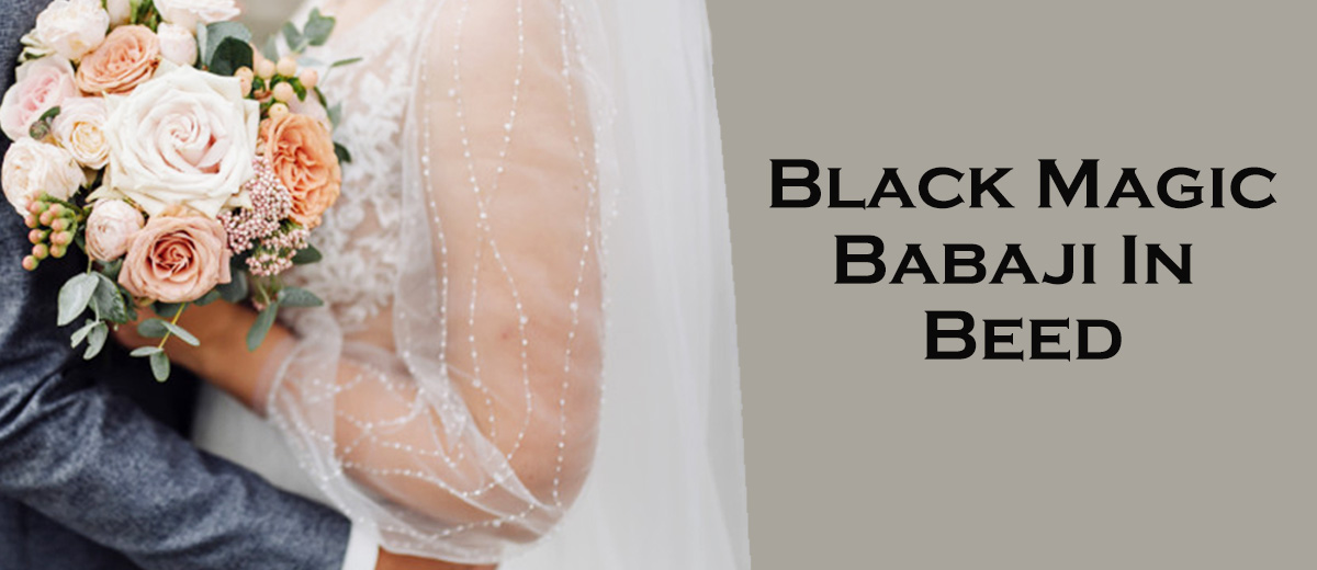 Black Magic Babaji in Beed