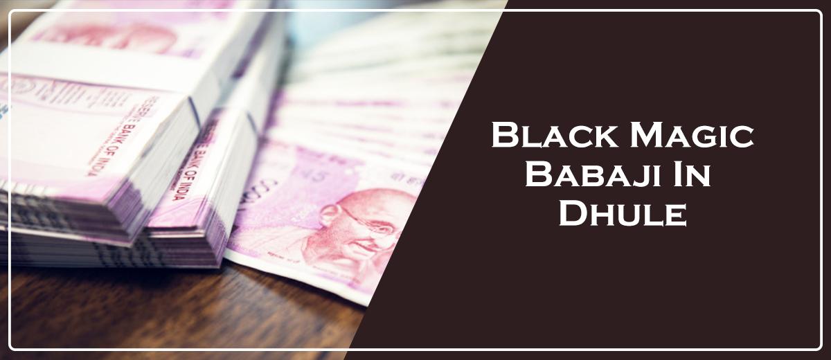 Black Magic Babaji in Dhule