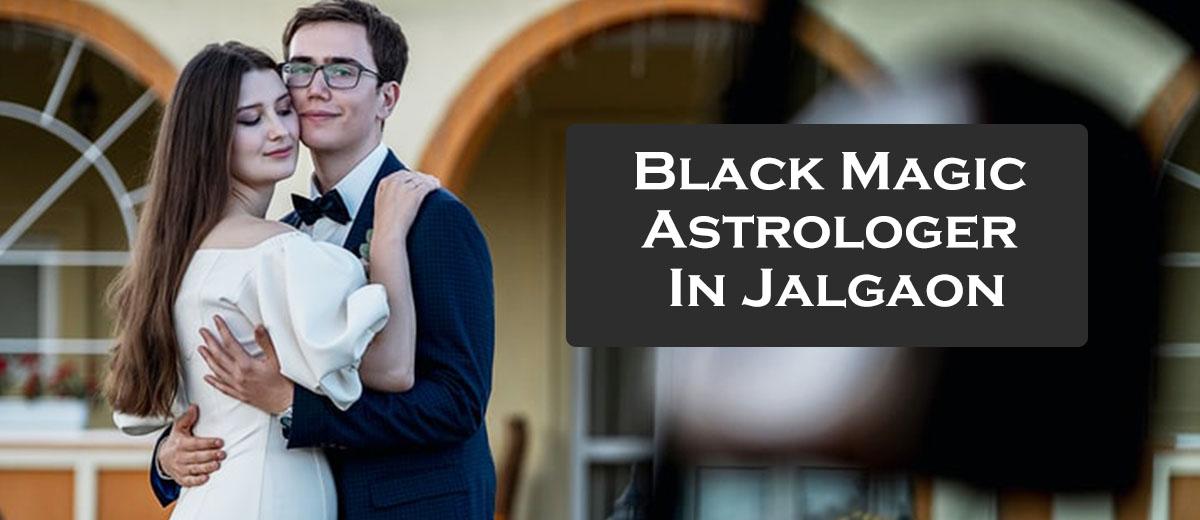 Black Magic Astrologer in Jalgaon