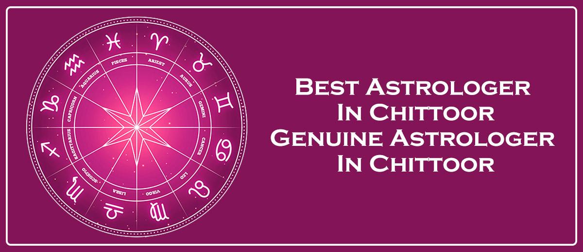 Best Astrologer in Chittoor | Genuine Astrologer in Chittoor