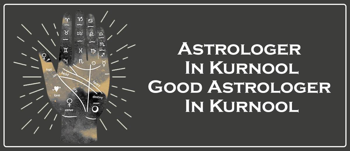 Astrologer in Kurnool | Good Astrologer in Kurnool