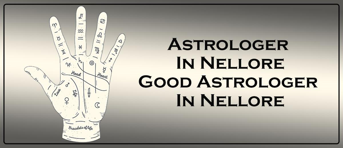 Astrologer in Nellore   Good Astrologer in Nellore