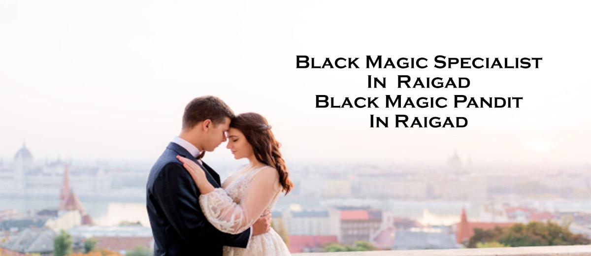 Black Magic Specialist in Raigad | Black Magic Pandit in Raigad