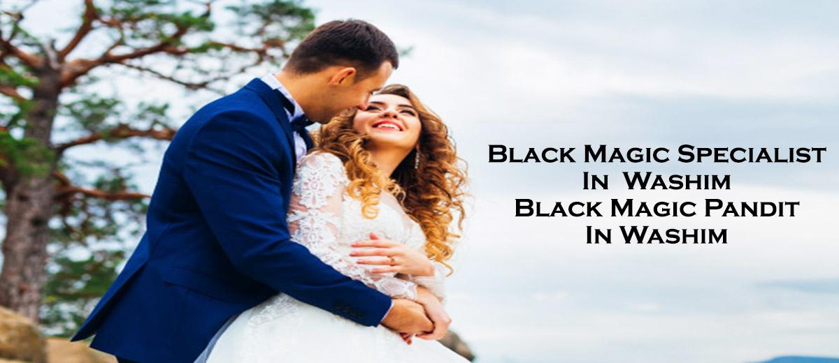 Black Magic Specialist in Washim | Black Magic Pandit in Washim