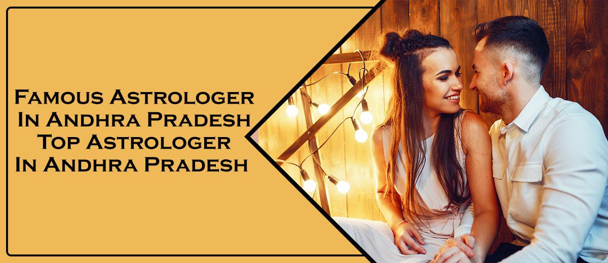 Famous Astrologer in Andhra Pradesh   | Top Astrologer in Andhra Pradesh