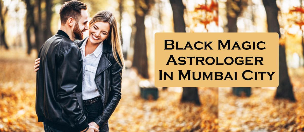 Black Magic Astrologer in Mumbai City