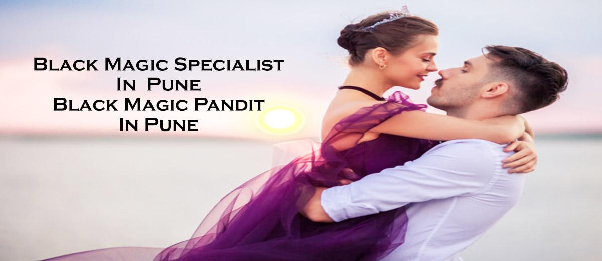 Black Magic Specialist in Pune | Black Magic Pandit in Pune