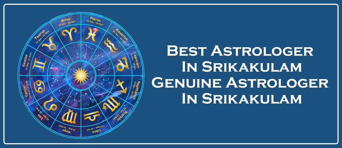 Best Astrologer in Srikakulam   Genuine Astrologer in Srikakulam
