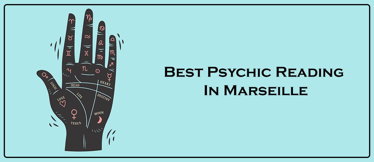 Best Psychic Reading In Marseille