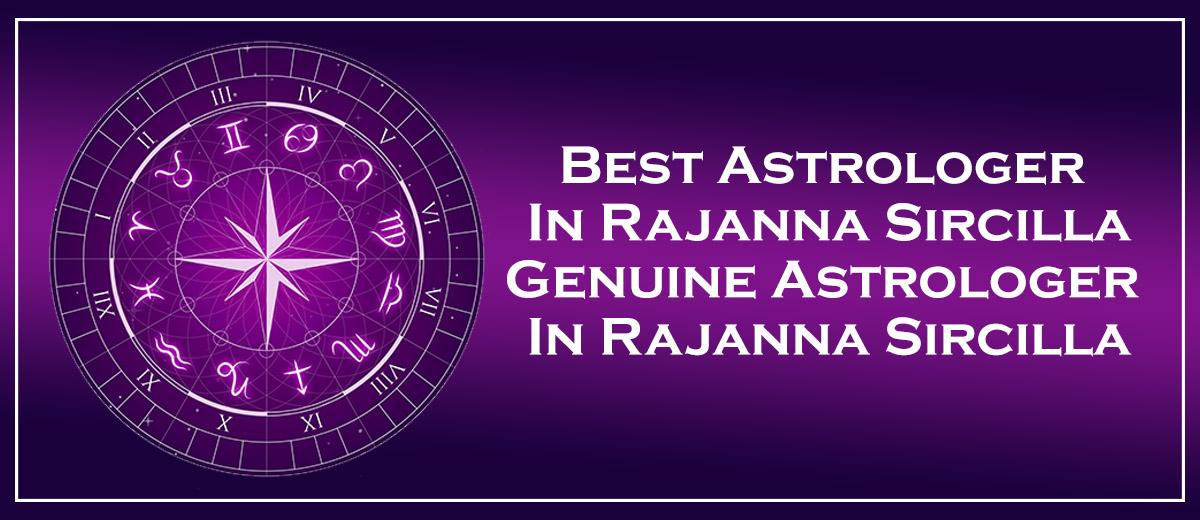 Best Astrologer in Rajanna Sircilla