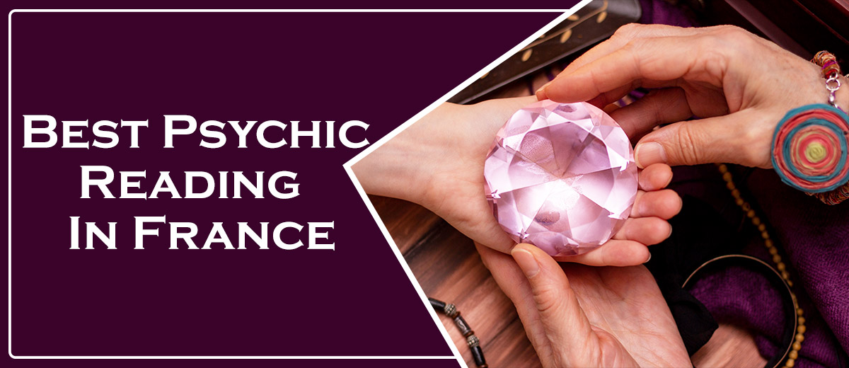 Best Psychic Reading in France