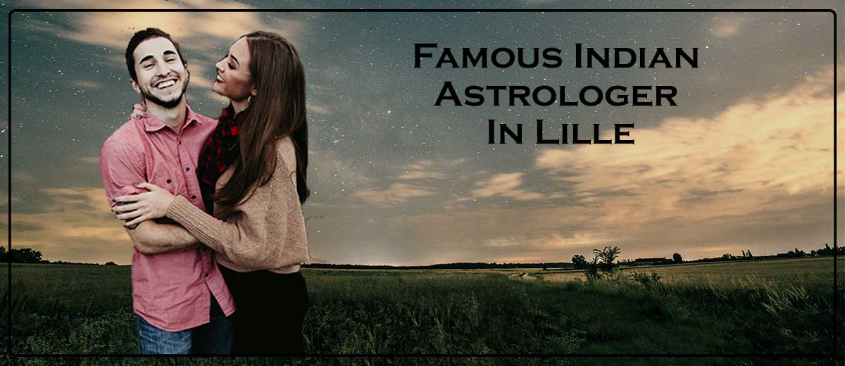 Famous Indian Astrologer In Lille