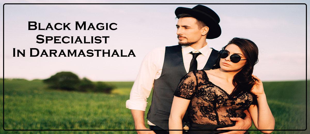 Black Magic Specialist in Daramasthala