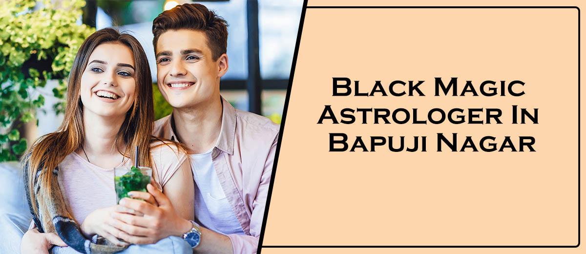 Black Magic Astrologer In Bapuji Nagar