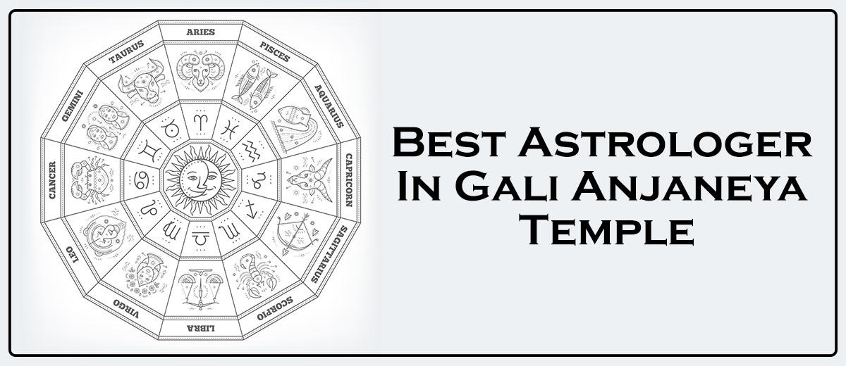Best Astrologer In Gali Anjaneya Temple