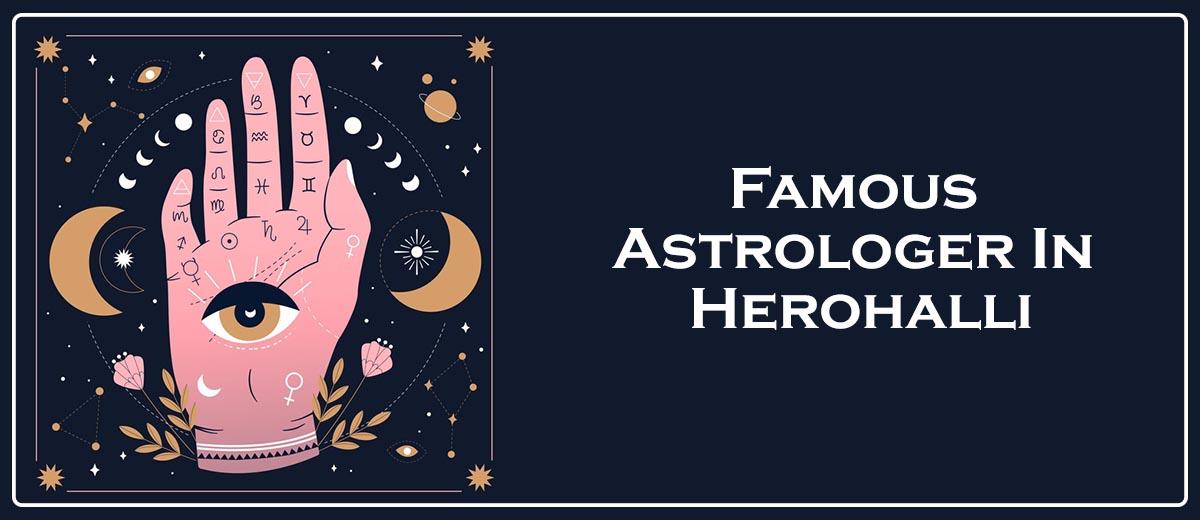 Famous Astrologer In Herohalli
