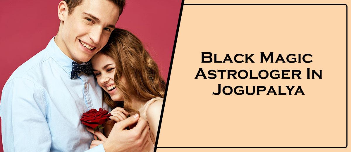 Black Magic Astrologer In Jogupalya