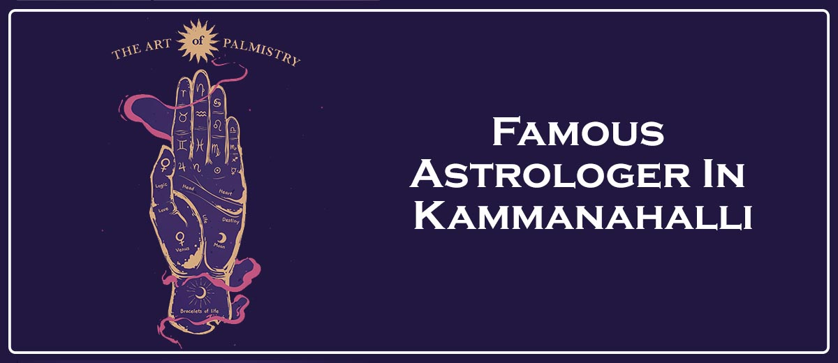 Famous Astrologer In Kammanahalli