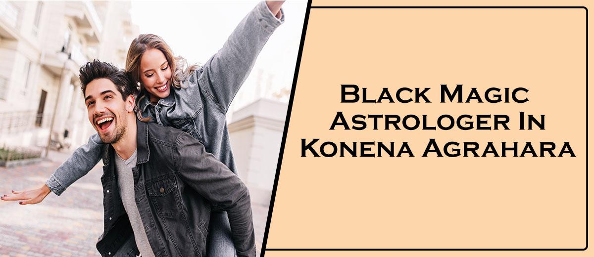 Black Magic Astrologer In Konena Agrahara