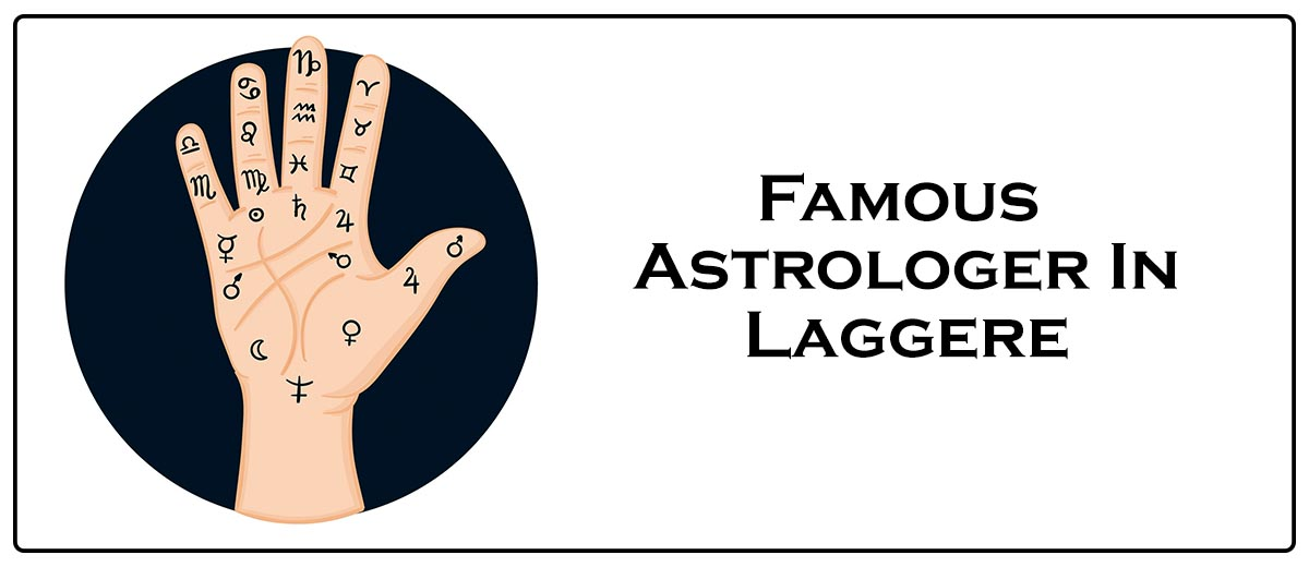 Famous Astrologer In Laggere