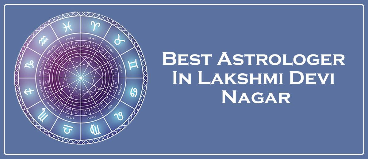 Best Astrologer In Lakshmi Devi Nagar