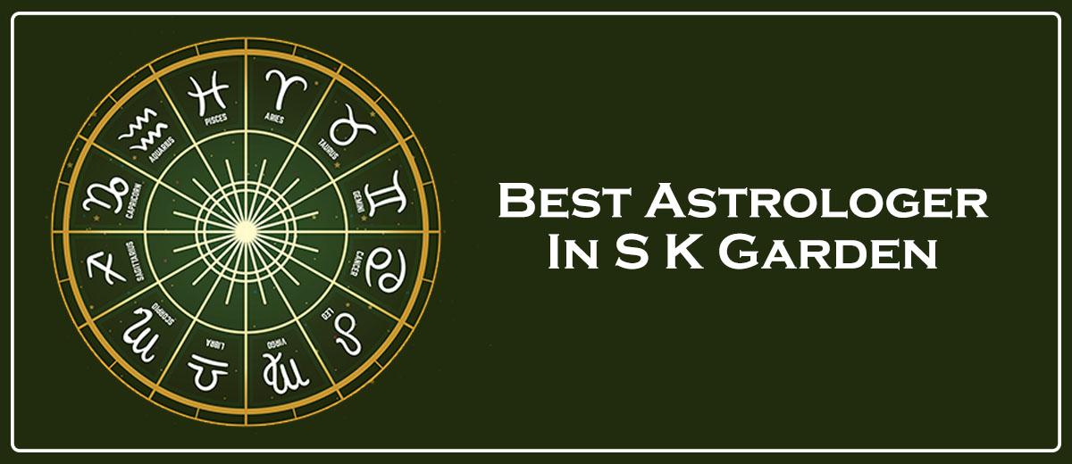 Best Astrologer In S K Garden