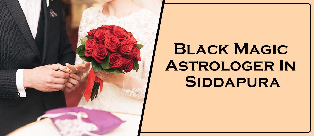 Black Magic Astrologer In Siddapura