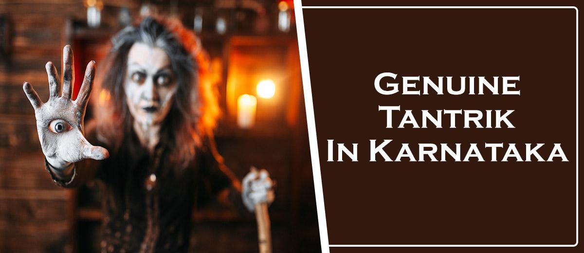 Genuine Tantric In Karnataka