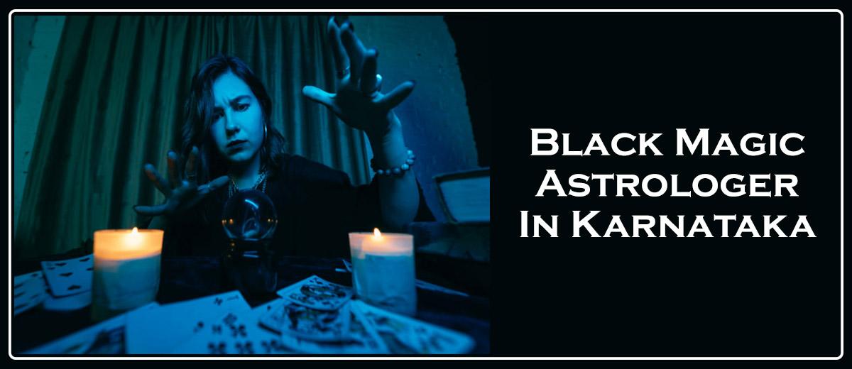 Black Magic Astrologer In Karnataka