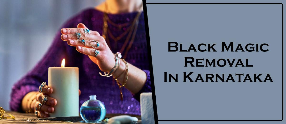 Black Magic Removal In Karnataka