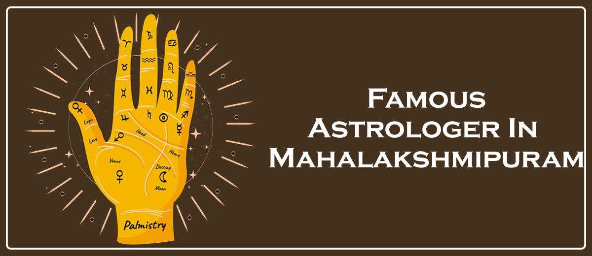 Famous Astrologer In Mahalakshmipuram