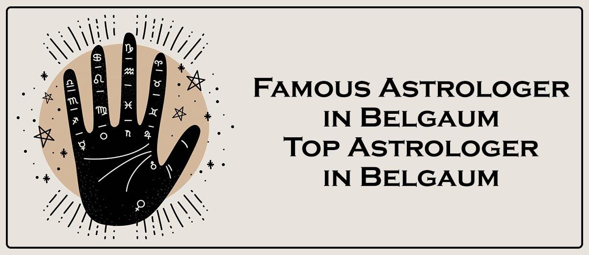Best Astrologer in Belgaum