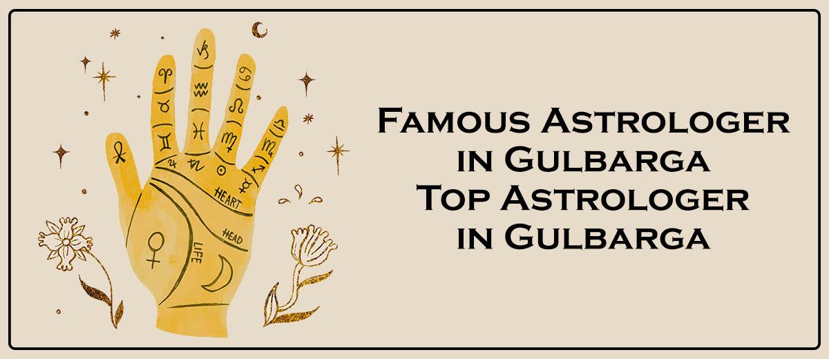 Famous Astrologer in Gulbarga