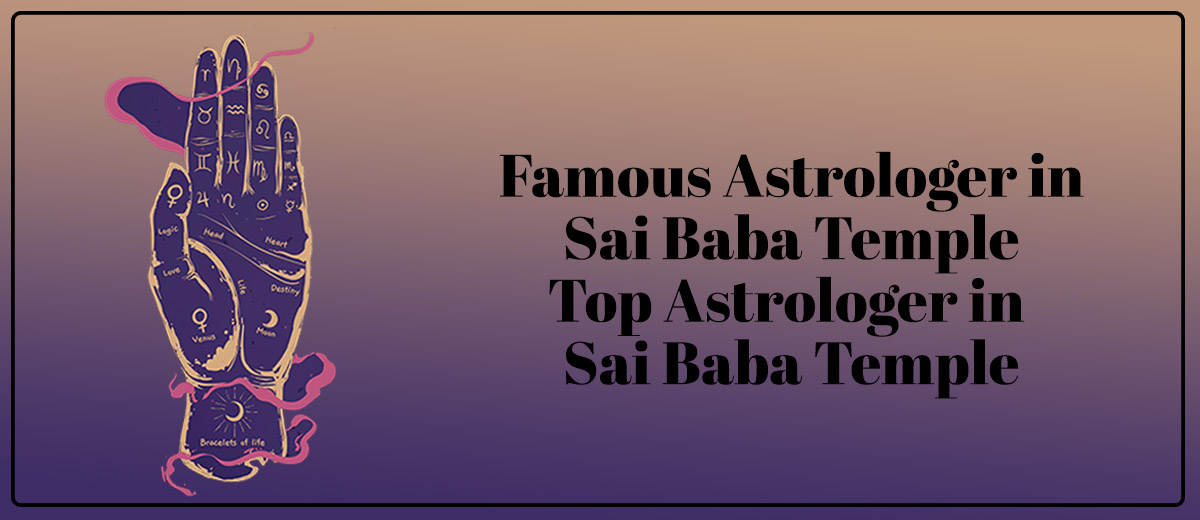 Famous Astrologer in Sai Baba Temple