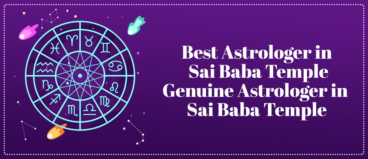 Best Astrologer in Sai Baba Temple