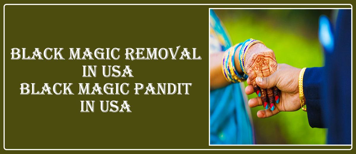 Black Magic Removal in USA