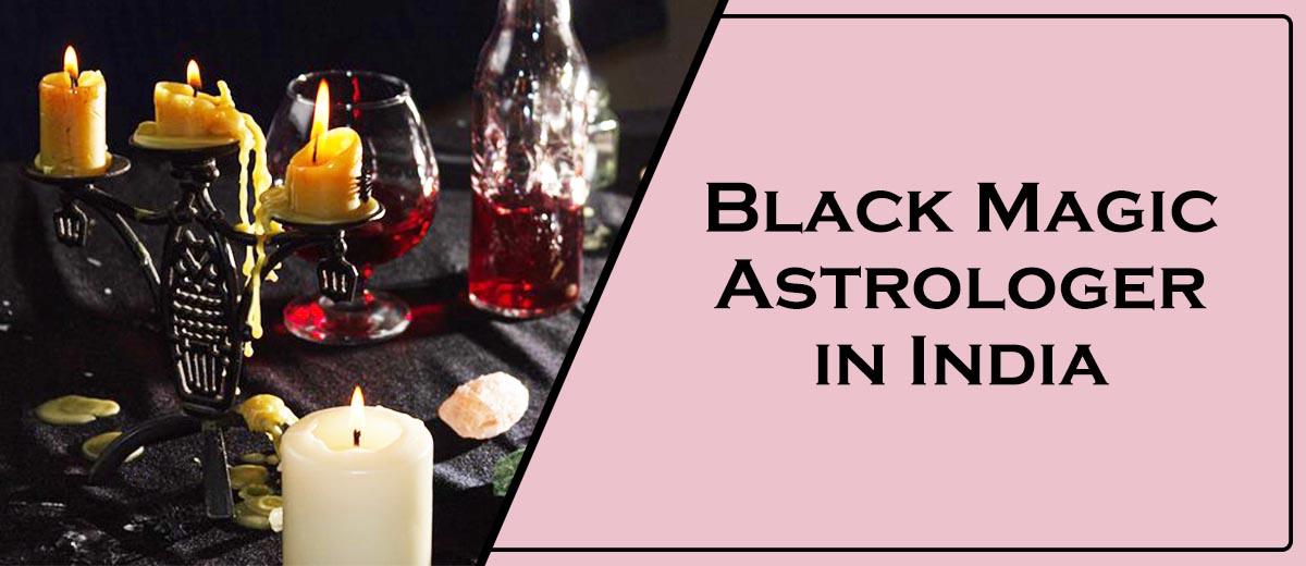 Black Magic Astrologer in India