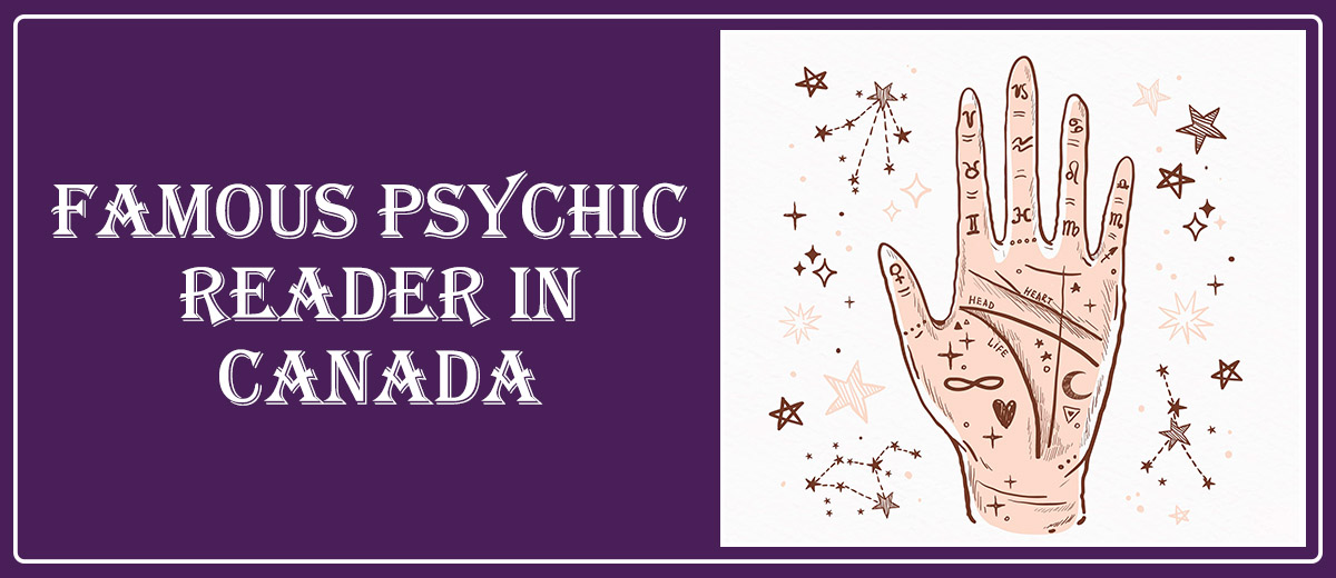 Famous Psychic Reader in Canada