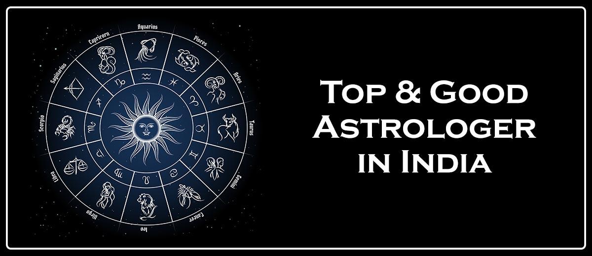 Top & Good Astrologer in India