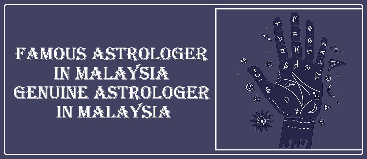 Famous Astrologer in Malaysia