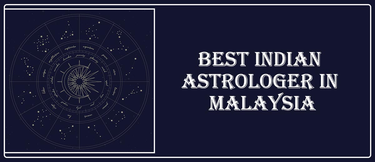 Best Indian Astrologer in Malaysia