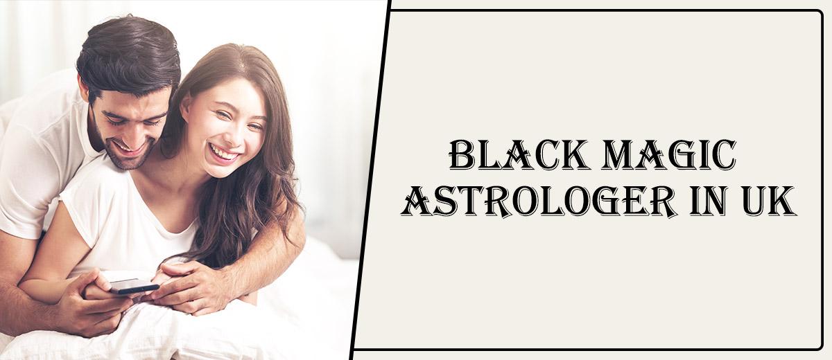 Black Magic Astrologer in UK