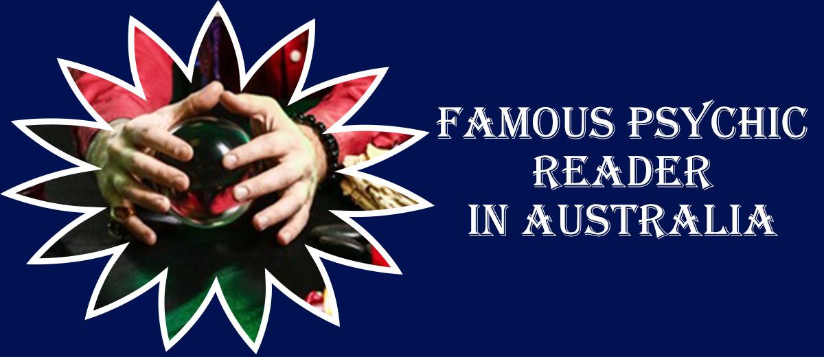 Famous Psychic Reader in Australia
