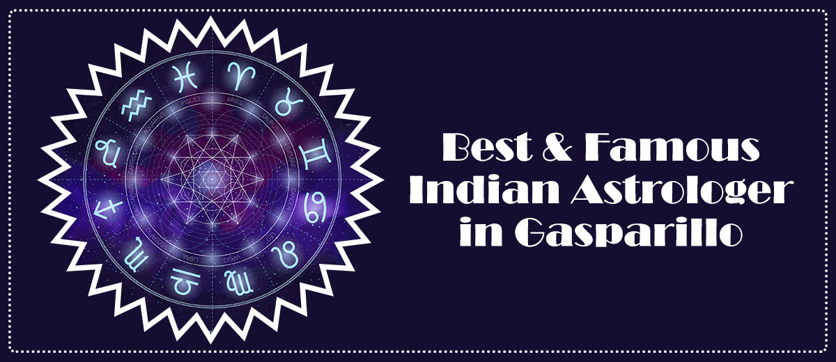 Best & Famous Indian Astrologer in Gasparillo