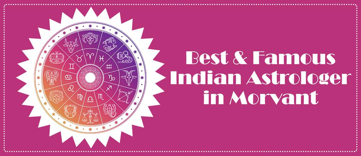 Best & Famous Indian Astrologer in Morvant